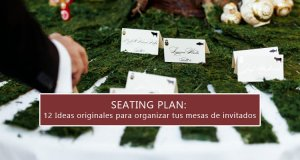 Seating Plan: 12 ideas para organizar mesas de invitados